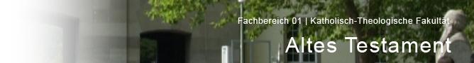 FB 01 - Katholisch-Theologische Fakultät - Abteilung Altes Testament